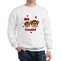 I'm The Big Cousin! Monkey Sweatshirt
