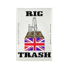 British Rig Trash,Fridge Magnet,Oil Rig Gift