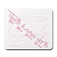 Tenth Avenue North Mousepad
