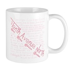 Tenth Avenue North Mug