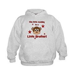 Little Monkey Is Little Broth Hoodie