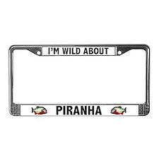 I'm Wild About Piranha License Plate Frame