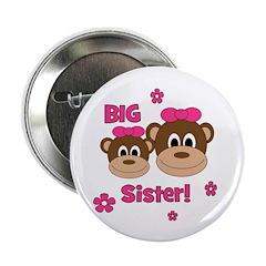 "I'm The BIG Sister! Monkey 2.25"" Button"