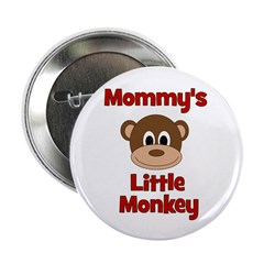 "Mommy's Little Monkey 2.25"" Button"