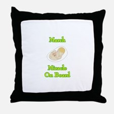 March Miracle Onboard Throw Pillow