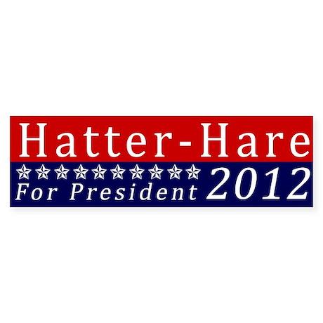 Mad Hatter for President Bumper Sticker