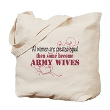Army Wives Created Equal Tote Bag
