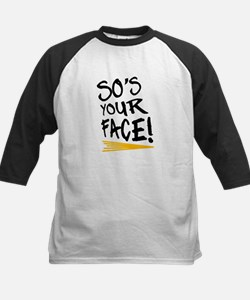 'So's Your Face' Kids Baseball Jersey