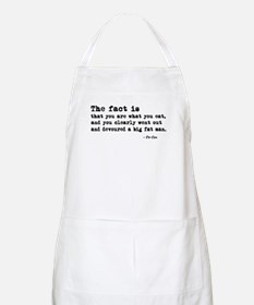 'You Are What You Eat' Apron