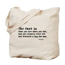 'You Are What You Eat' Tote Bag