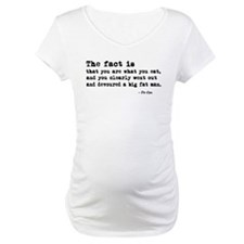 'You Are What You Eat' Shirt