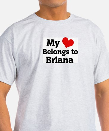My Heart: Briana Ash Grey T-Shirt