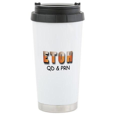 ETOH qd and PRN Stainless Steel Travel Mug
