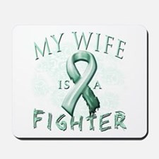 My Wife Is A Fighter Mousepad