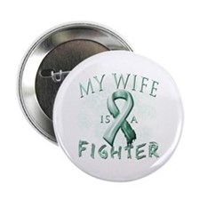 "My Wife Is A Fighter 2.25"" Button"