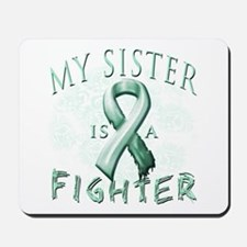 My Sister Is A Fighter Mousepad
