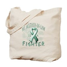 My Mother-In-Law Is A Fighter Tote Bag