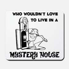 Mystery House Mousepad