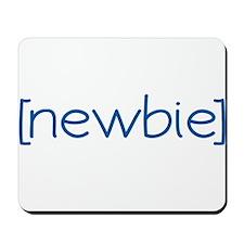 Newbie (Scrubs) Mousepad