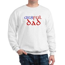 GR8FUL DAD (C) Sweatshirt