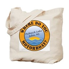 Where Do You Motorboat? Tote Bag