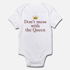 Don't Mess With Queen Infant Bodysuit