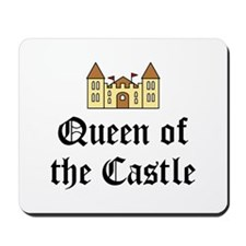 Queen of the Castle Mousepad