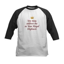 Your Royal Highness Tee