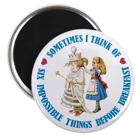 SIX IMPOSSIBLE THINGS Magnet