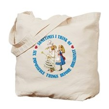 SIX IMPOSSIBLE THINGS Tote Bag