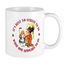 BE WHAT YOU APPEAR TO BE Small Mugs