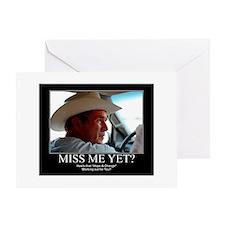 George W Bush Miss me Yet Greeting Card