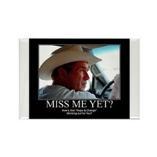 George W Bush Miss me Yet Rectangle Magnet (10 pac