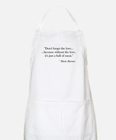 """Don't forget the love"" BBQ Apron"