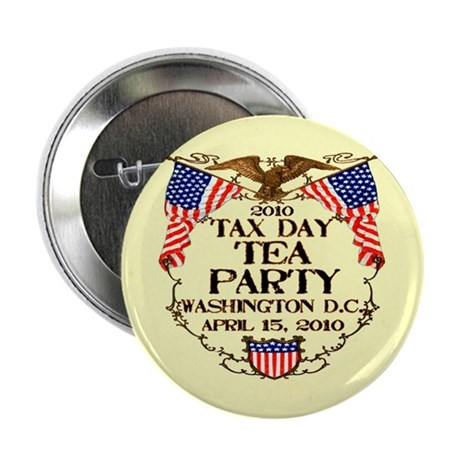 """Tax Day Tea Party 2.25"""" Button (10 pack)"""