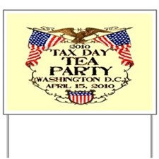 Tax Day Tea Party Yard Sign