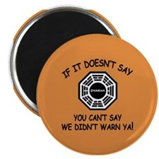 Doesn't Say Dharma LOST Magnet