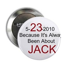 "5-23-2010 Always Jack / 2.25"" Button (10 pack)"