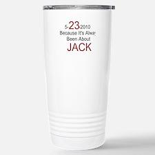 5-23-2010 Always Jack / Travel Mug