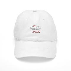 5-23-2010 Always Jack / Baseball Cap