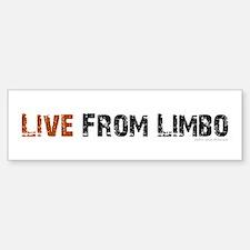 Live From Limbo - Bumper Bumper Sticker