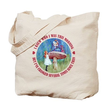 I KNEW WHO I WAS THIS MORNING Tote Bag