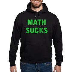 Math Sucks Hoodie (dark)
