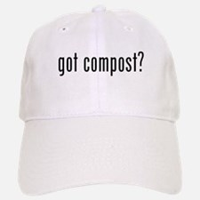 got compost Baseball Baseball Cap