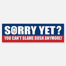Sorry Yet? Sticker (Bumper)