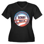 Sorry Yet? Women's Plus Size V-Neck Dark T-Shirt