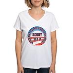 Sorry Yet? Women's V-Neck T-Shirt