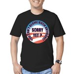 Sorry Yet? Men's Fitted T-Shirt (dark)