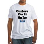 Curlers Do It On Ice Fitted T-Shirt