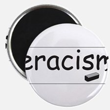 Cute Eracism Magnet